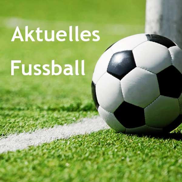 aktuelles fussball